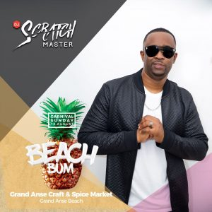 Scratch Master will be at BeachBum on Carnival Sunday